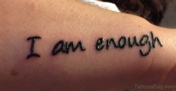 I Am Enough Henna Tattoo On Wrist