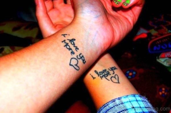 I Love You More Tattoo On Wrist