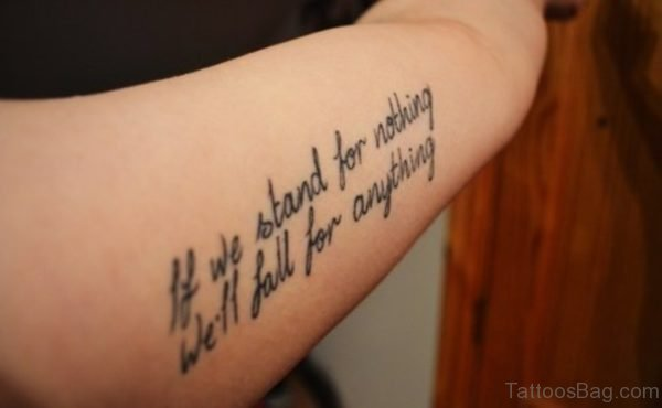 If We Stand For Nothing Wording Tattoo Design On Arm