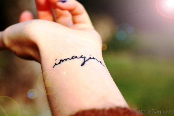 Imagine Tattoo On Wrist