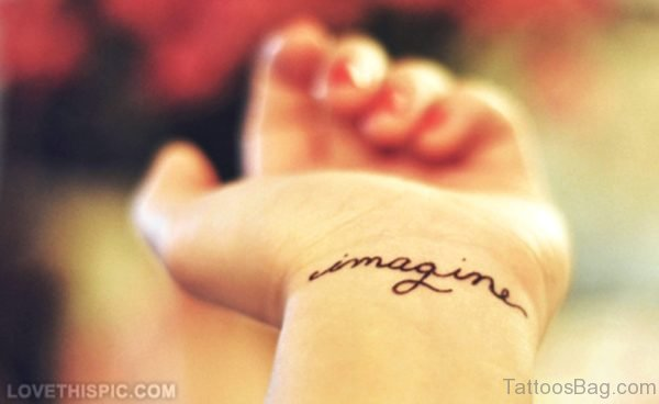 Imagine Wrist Tattoo