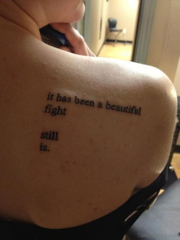 It Has Been Quote Tattoo