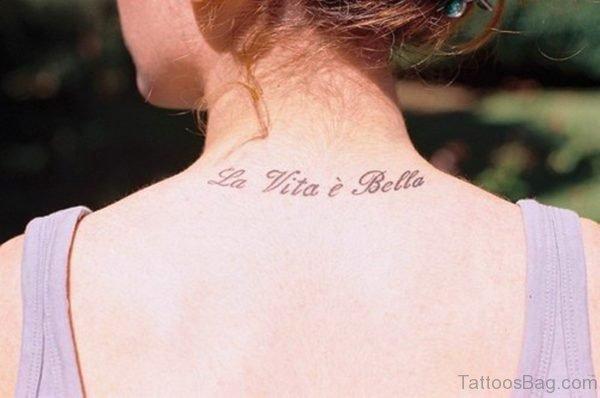 La Vita E Bella Lettering Tattoo