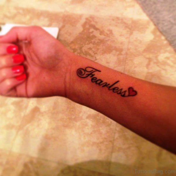 Large Fearless Wrist Tattoo