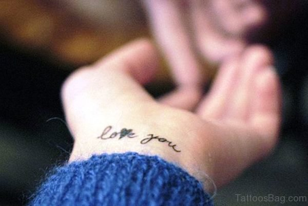 Love You Tattoo On Wrist