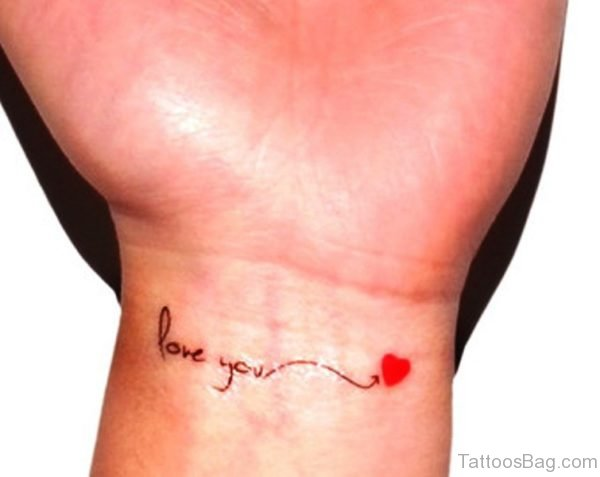 Love You With Heart Tattoo On Wrist