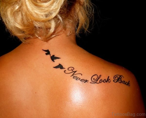 Never Look Back Tatoo