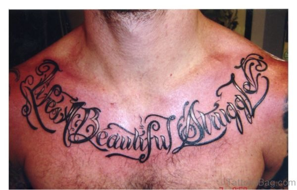 Nice Words Tattoos On Chest