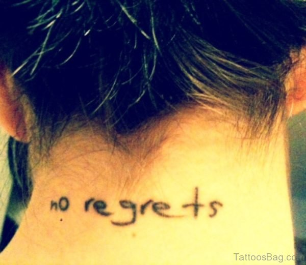 No Regrets Tattoo On Neck