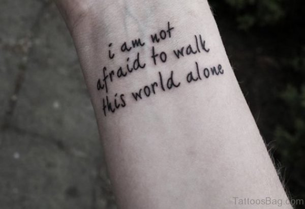 Not Afraid Quote Tattoo On Wrist