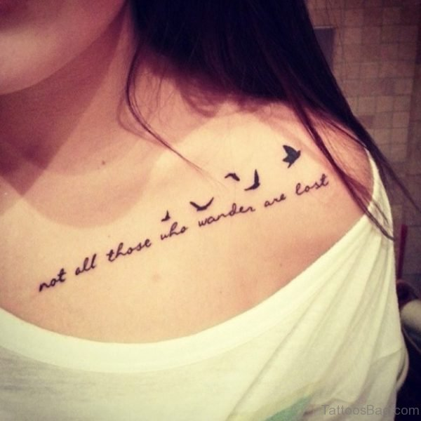 Not All Those Who Wander Are Lost Lettering With Flying Birds Tattoo