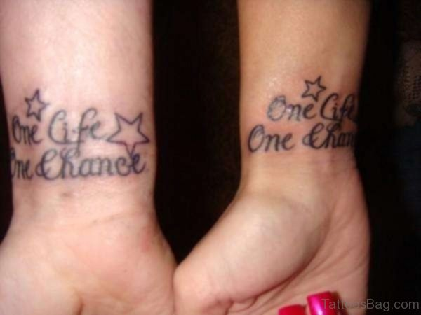 One Life One Chance Quote Tattoo