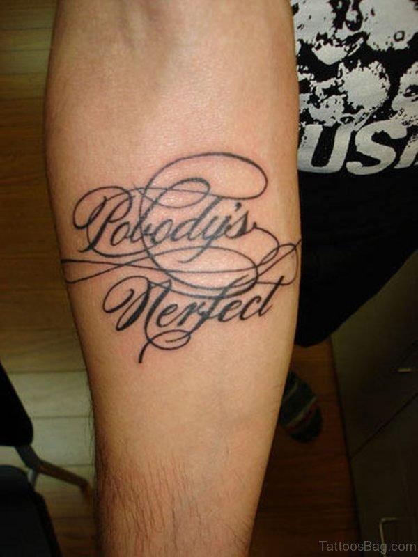 Perfect Wording Tattoo