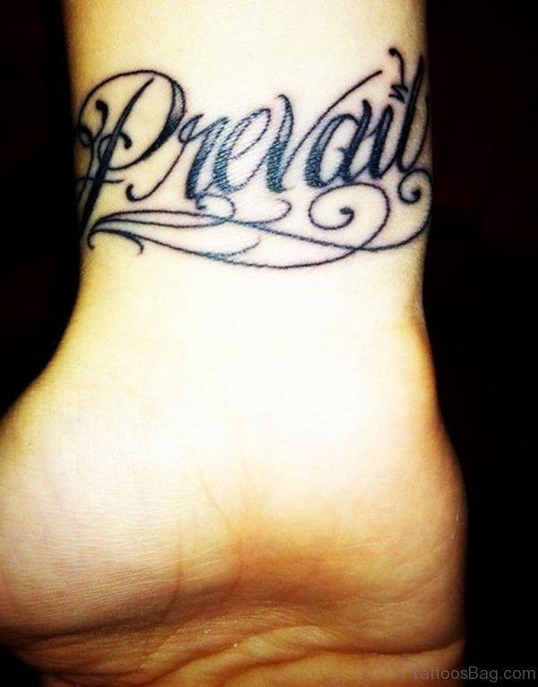 Prevail Wording Tattoo On Wrist
