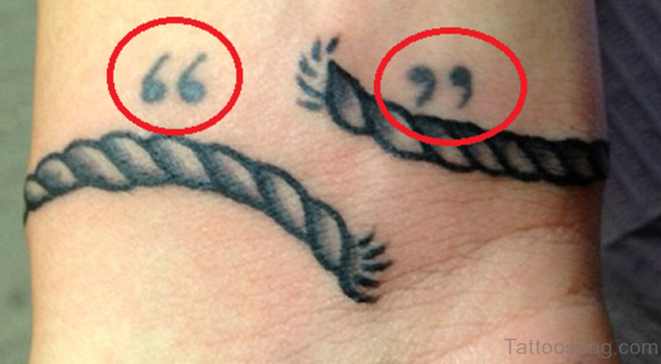 Quotation Mark And Rope Tattoo On Wrist
