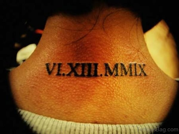 Roman Numeral Tattoo On Back Neck