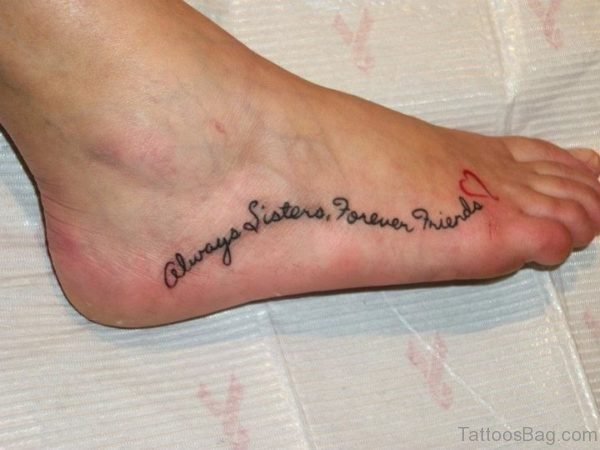 Sisters Forever Tattoo On Foot