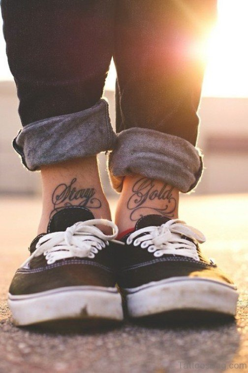 Stay Gold Ankle Tattoo