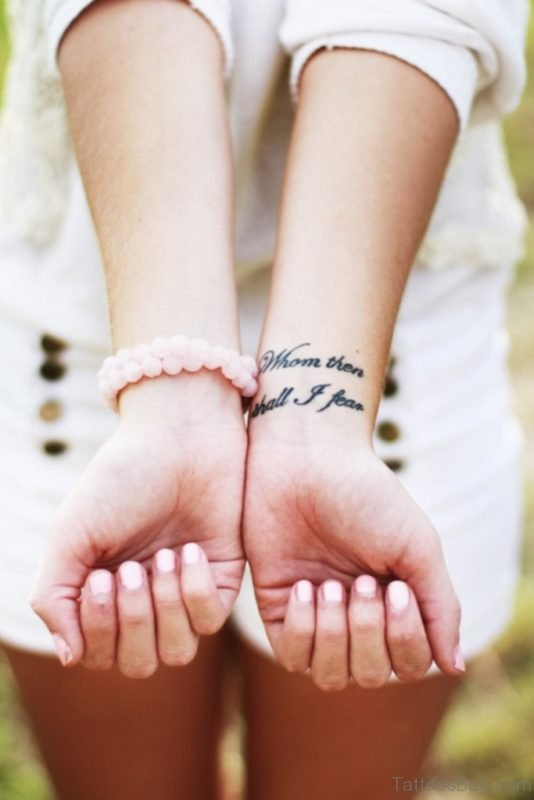 Stunning Wording Tattoo On Wrist