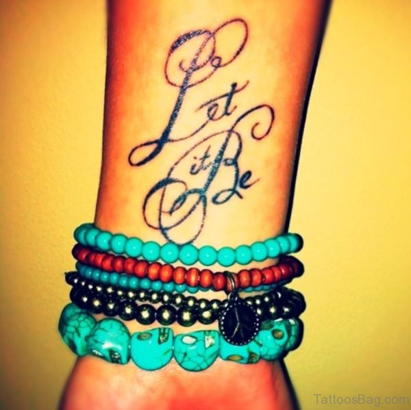 Stylish Let It Be Wrist Tattoo