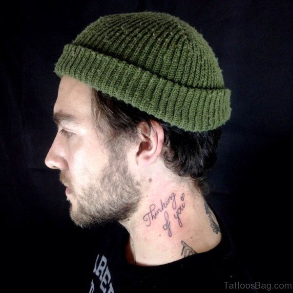 Thinking Of You Lettering Neck Tattoo