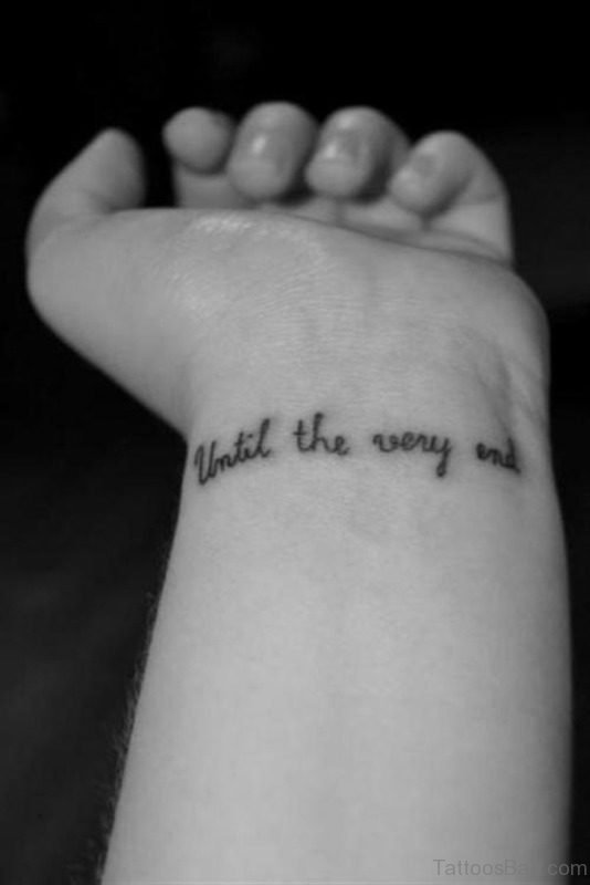 Until The Very End Quote Tattoo