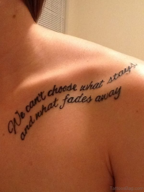 We Cant Choose Quote Shoulder Tattoo