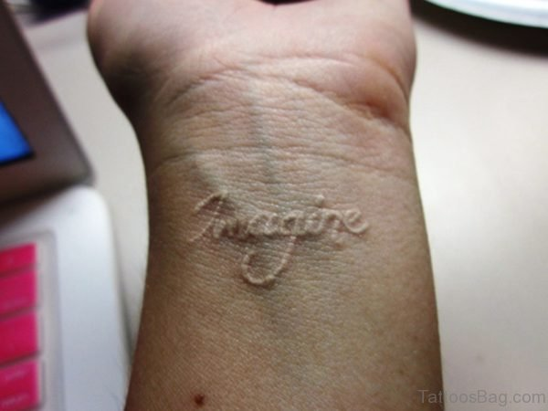 White Imagine Wrist Tattoo