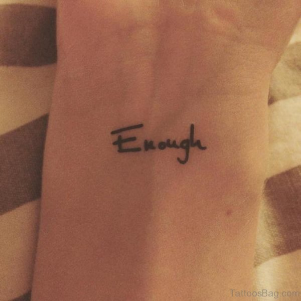 Wonderful Enough Tattoo On Wrist