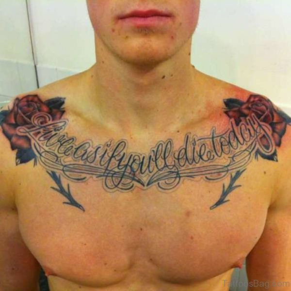 Wording And Rose Tattoo On Chest