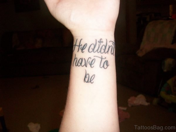 Wording Tattoo On Wrist