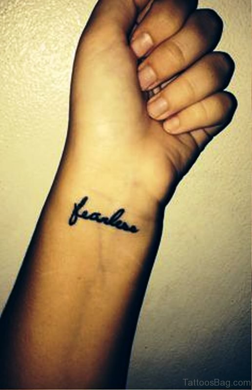 Wrist Fearless Tattoo