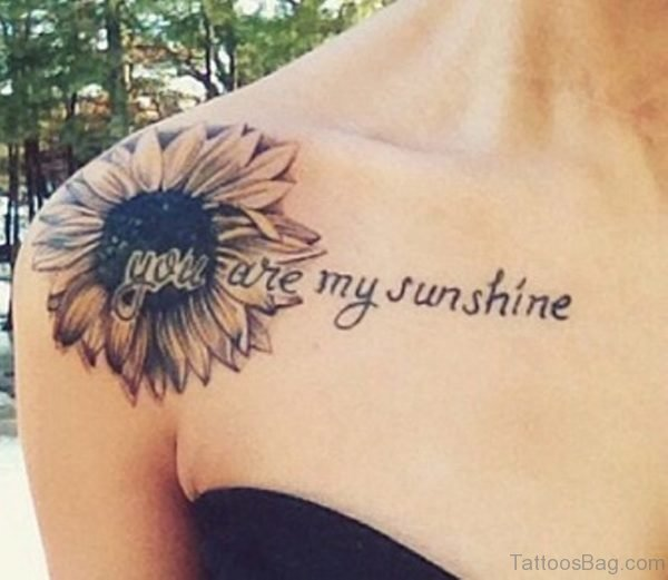 You Are My Sunshine Quote Tattoo