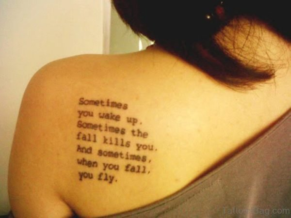 You Wake Up Quote Tattoo