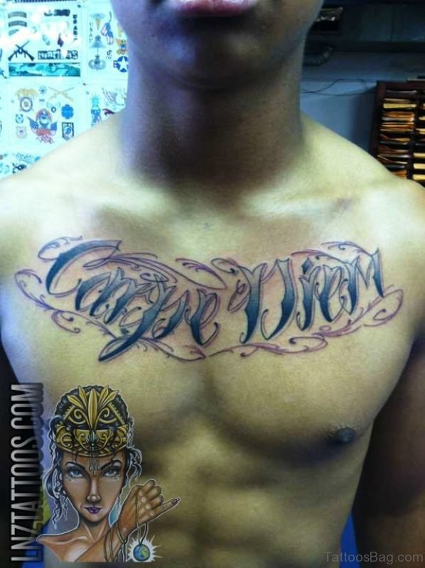 Adorable Carpe Diem Tattoo On Chest