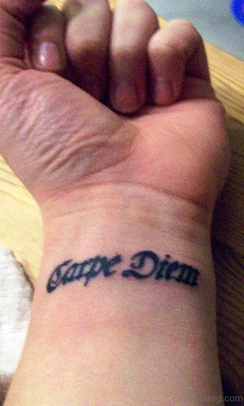 Adorable Carpe Diem Tattoo On Wrist