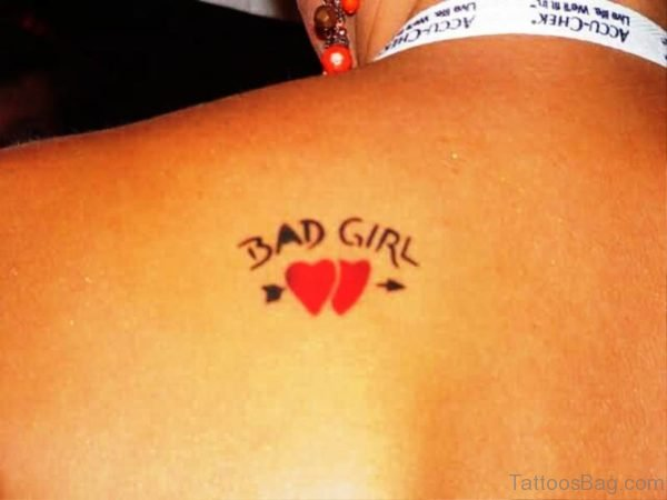 Bad Girl Tattoo On Back Shoulder