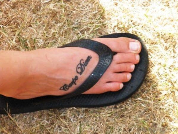 Beautiful Carpe Diem Tattoo On Foot