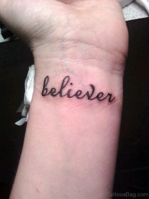 Believer Tattoo On Wrist