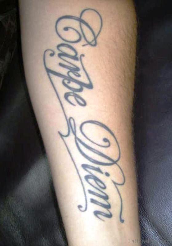 Brilliant Carpe Diem Tattoo On Arm