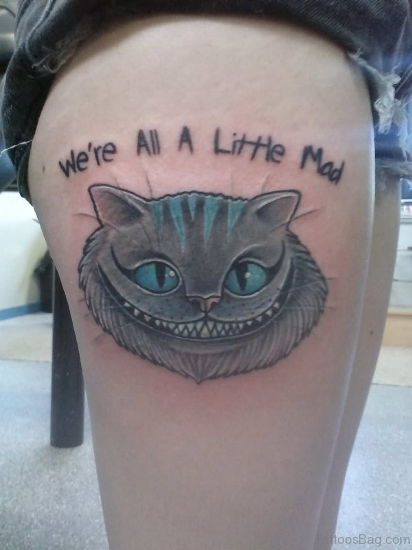 Cheshire Cat Tattoo On Thigh