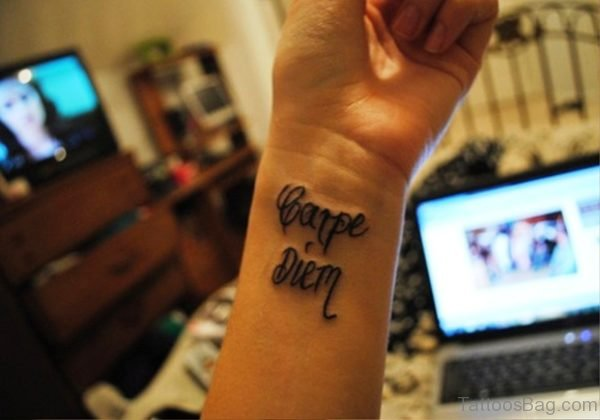 Cool Carpe Diem Tatto On Wrist