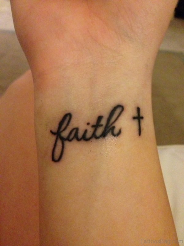 Faith And Cross Tattoo On Wrist