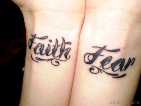 Faith And Fear Tattoo On Wrist