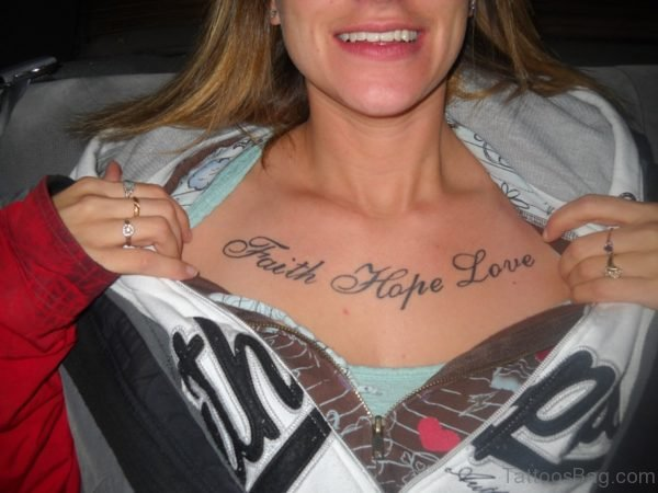 Faith Hope Love Tattoo On Chest