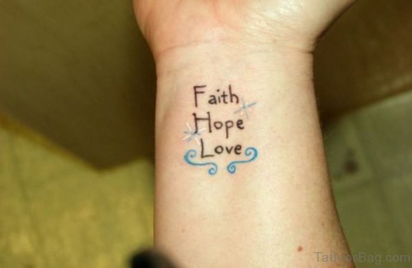 Faith Hope Tattoo On Wrist