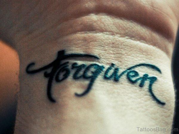 Forgiven Wrist Tattoo