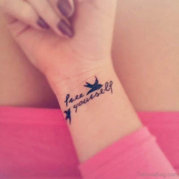Free Youreself Wrist Tattoo