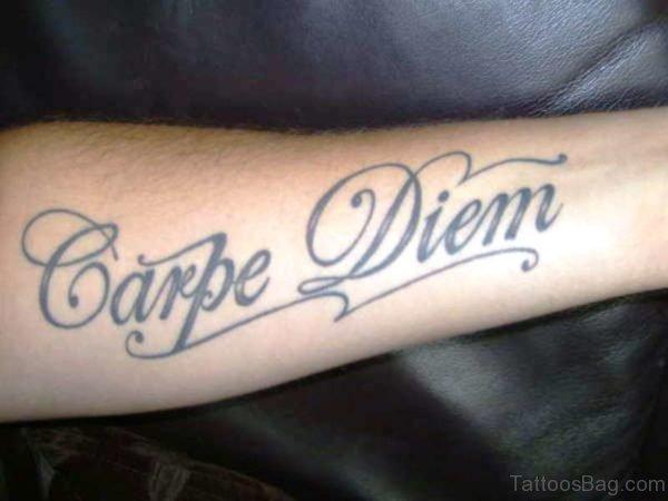 Great Carpe Diem Tattoo On Arm