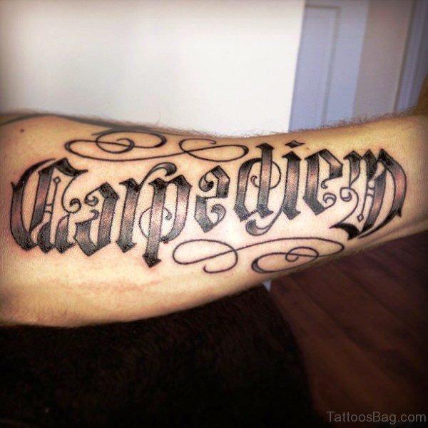 Lovely Carpe Diem Tattoo On Arm